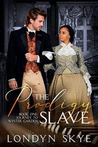 The Prodigy Slave by Londyn Skye