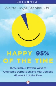 Happy 95% of the Time by Walter Doyle Staples