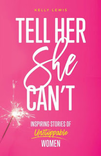 Tell Her She Can't by Kelly Lewis