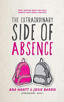 The Extraordinary Side of Absence by Ana Hantt and Josie Baron