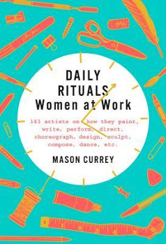 Daily Rituals: Women at Work by Mason Currey